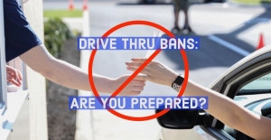 Your Drive Thru is Banned! What Now?